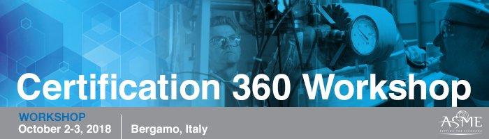 ASME Certification 360 Workshop